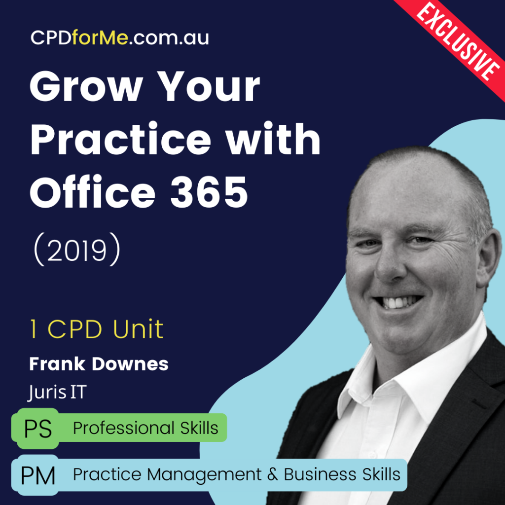 Grow Your Practice with Office 365 (2019)