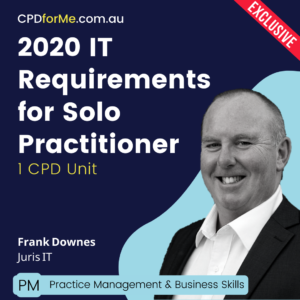 2020 IT Requirements for the Solo Practitioner