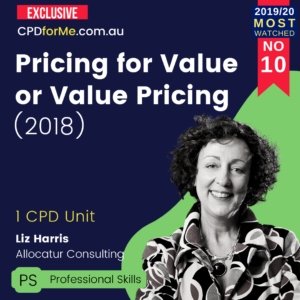 Pricing for Value or Value Pricing – What is the difference and how do you do it? (2017) 1 CPD Unit