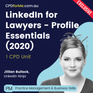 LinkedIn for Lawyers – Profile Essentials