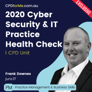 2020 Cyber Security and IT Practice Health Check