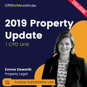 2019 Property Update (2019) Substantive law – Australian law update – 1 CPD Unit | CPDforMe.com.au