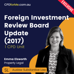 Foreign Investment Review Board Update