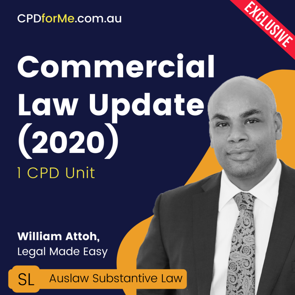 Commercial Law Update 2020 Online CPD