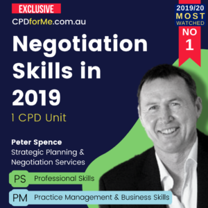 Negotiation Skills in 2019 – Practice Management or Professional Skills – 1 CPD Unit