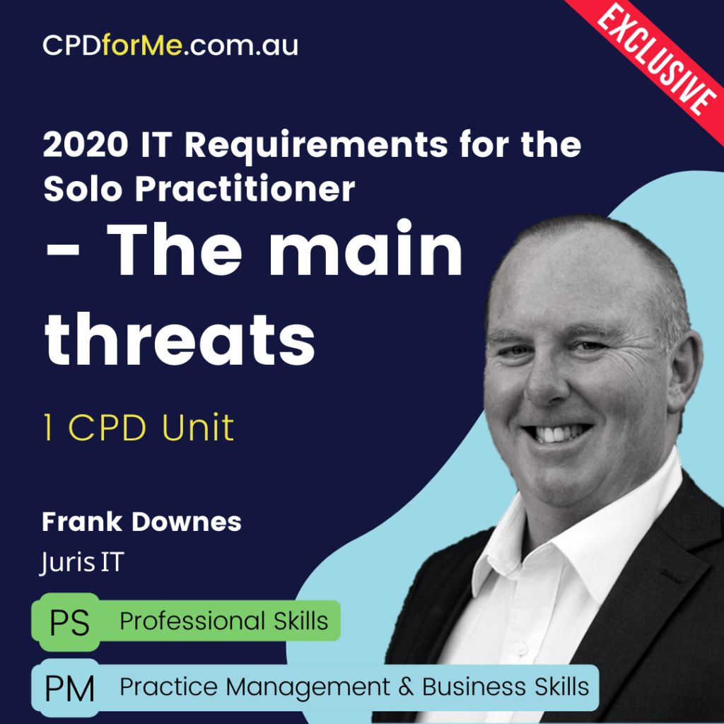 2020 Cyber Security for Principals – The main threats and how to deal with them – 1 CPD Unit | CPDforMe.com.au