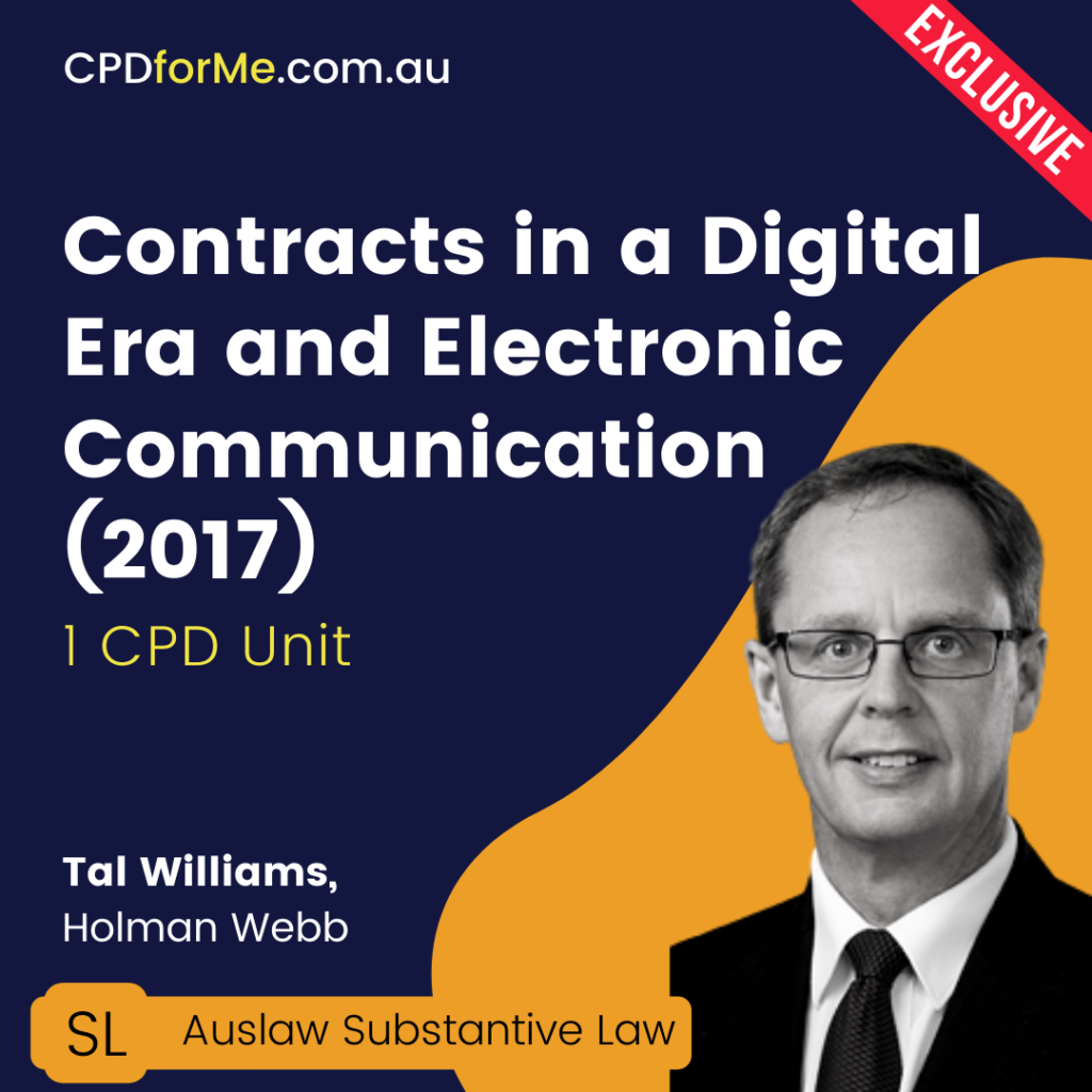 Contracts in a Digital Era and Electronic Communication (2017) Online CPD