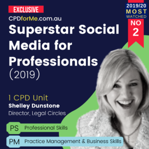 Superstar Social Media for Professionals (2019) 1 CPD Unit