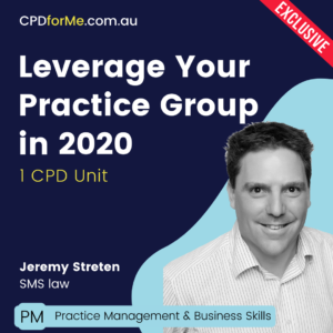Leverage Your Practice Group in 2020