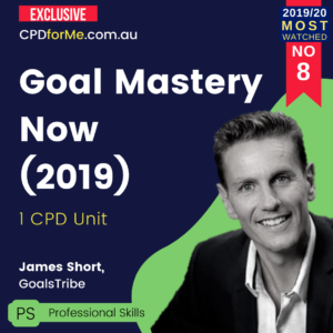 Goal Mastery Now (2019) Practice Management or Professional Skills – 1 CPD Unit | CPDforMe.com.au