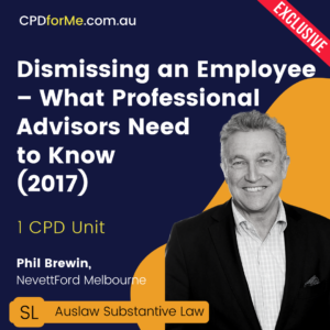 Dismissing an Employee – What Professional Advisors Need to Know