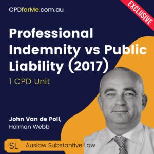 Professional Indemnity vs Public Liability