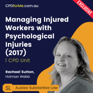 Managing Injured Workers with Psychological Injuries