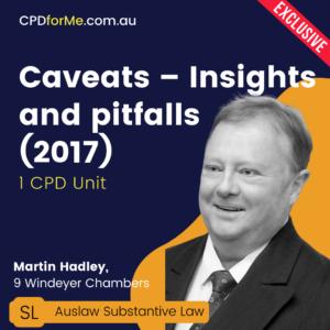 Caveats – Insights and Pitfalls
