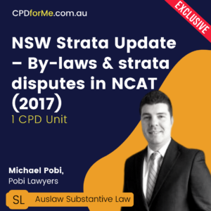 NSW Strata Update - By-laws & strata disputes in NCAT