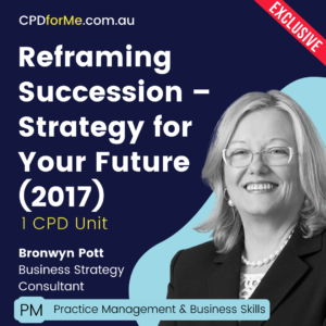 Reframing Succession – Strategy for Your Future