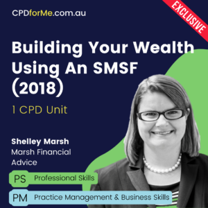 Building Your Wealth Using An SMSF