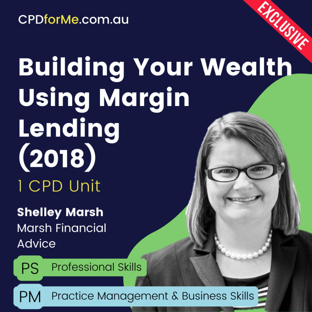 Building Your Wealth Using Margin Lending