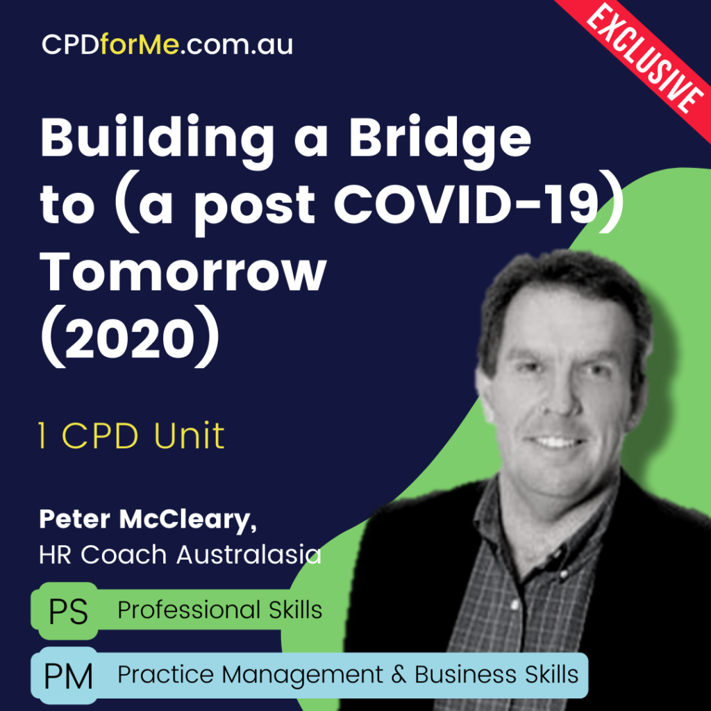 Building a Bridge to (a post COVID-19) Tomorrow