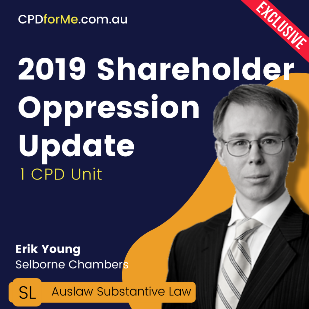 Shareholder Oppression Update (2019) Online CPD