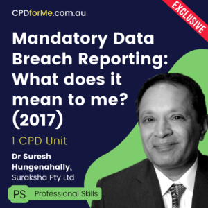 Mandatory Data Breach Reporting: What does it mean to me