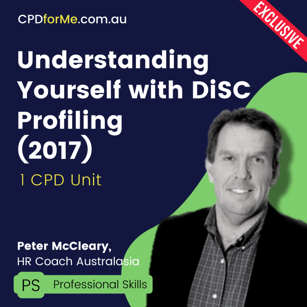 Understanding Yourself with DiSC Profiling (2017) Online CPD