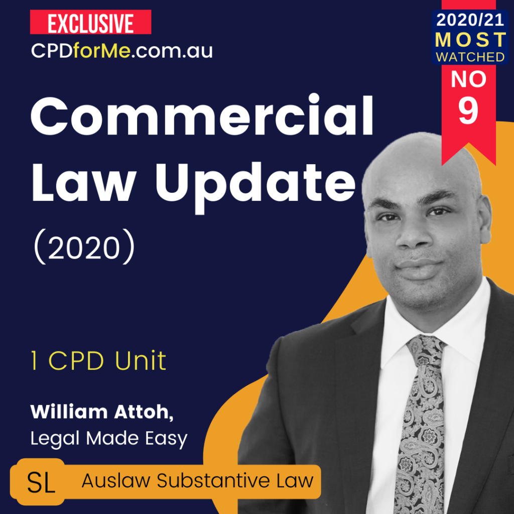 Commercial Law Update (2020) 1 CPD Unit