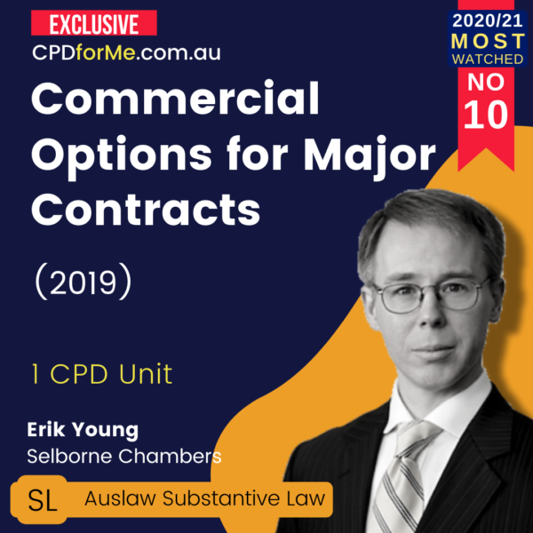 Commercial Options for Major Contracts (2019) 1 CPD Unit