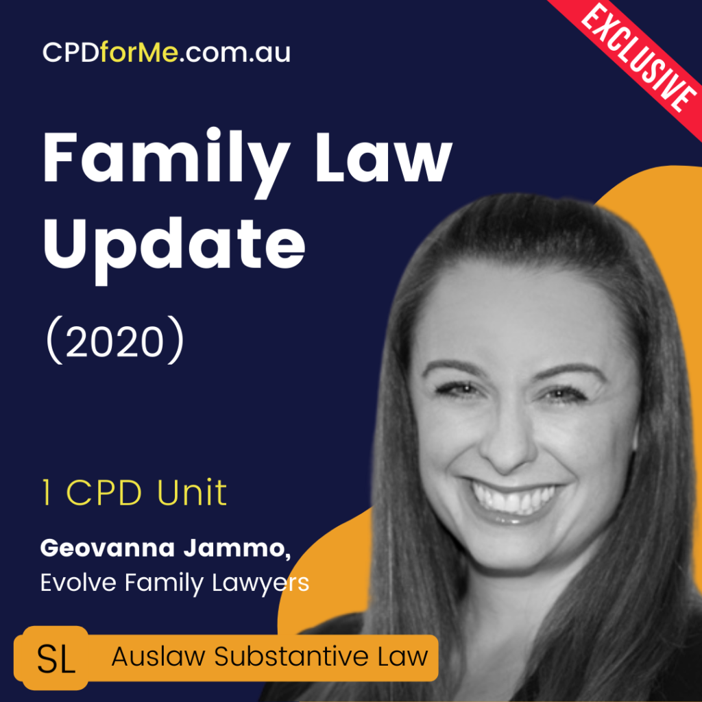 Family Law Update (2020) 1 CPD Unit Online CPD