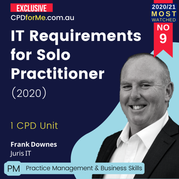 IT Requirements for the Solo Practitioner (2020)