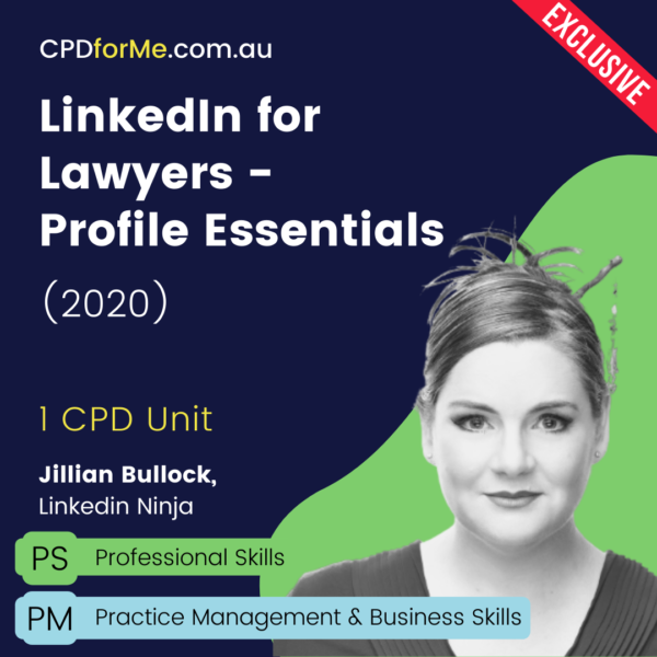Linkedin for Lawyers - Profile Essentials (2020) Online CPD