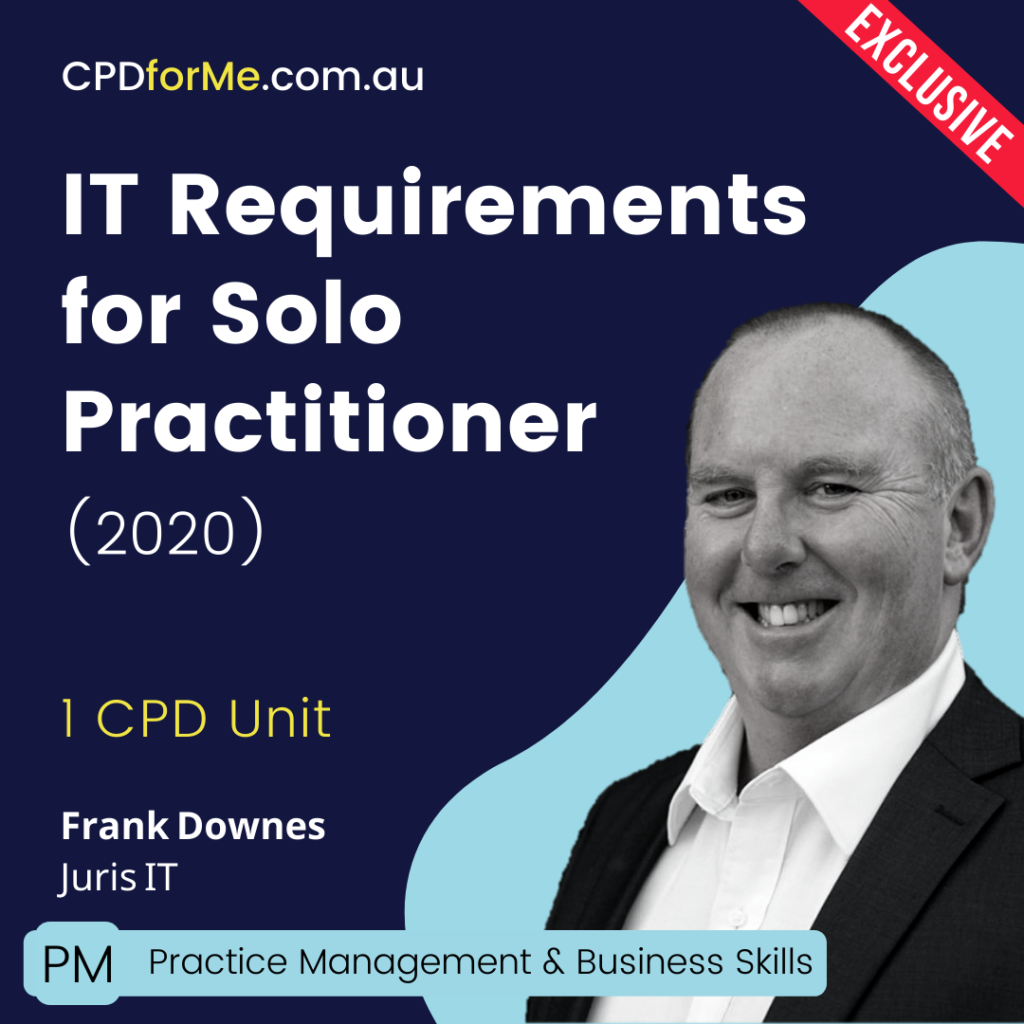 IT Requirements for Solo Practitioner (2020) OnlineCPD