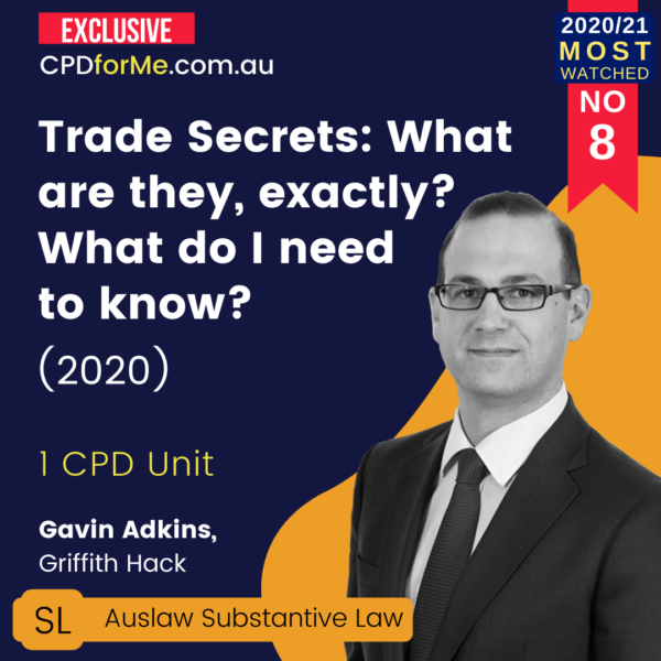Trade Secrets - What are they, exactly - What do I need to know (2020)