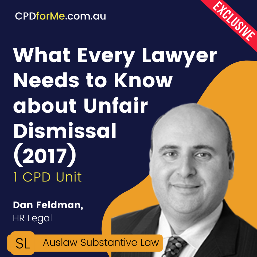 What Every Lawyer Needs to Know About Unfair Dismissal