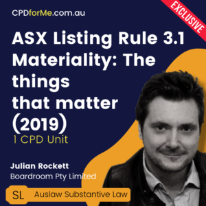 ASX Listing Rule 3.1 - Materiality the things that matter