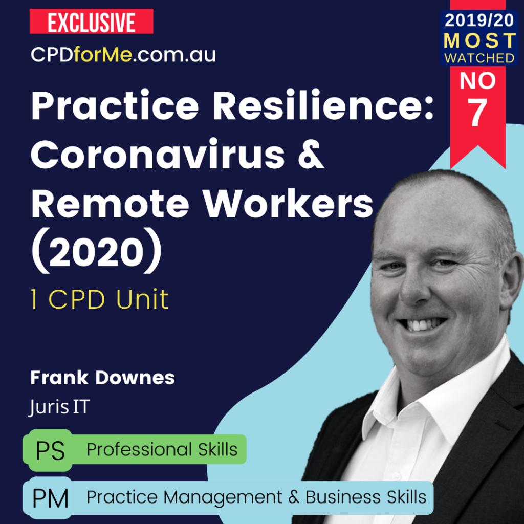 Practice Resilience: Coronavirus & Remote Workers (2020) Online CPD
