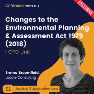 Changes to the Environmental Planning & Assessment Act 1979