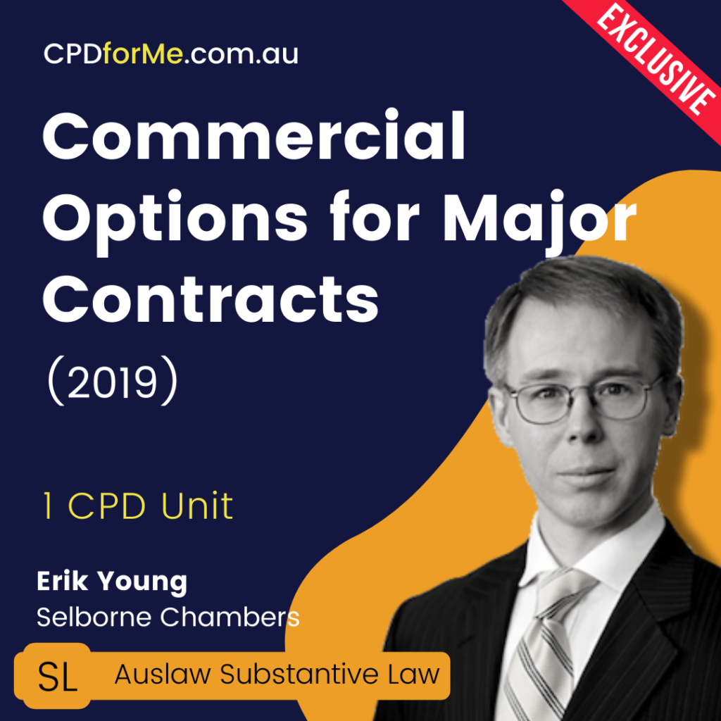 Commercial Options for Major Contracts (2019) Online CPD