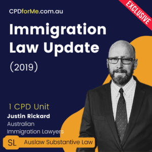 Immigration Law Update (2019) Online CPD