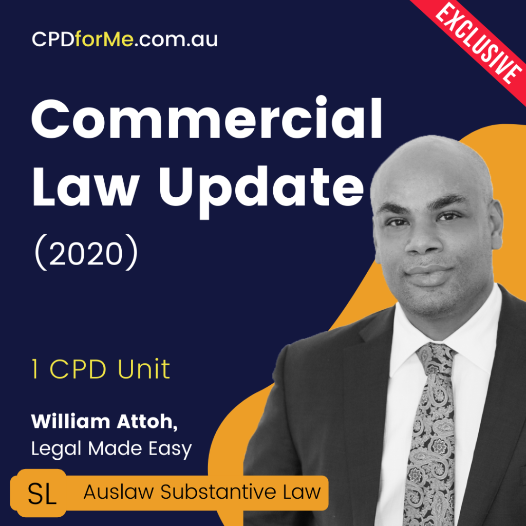 Commercial Law Update (2020) Online CPD