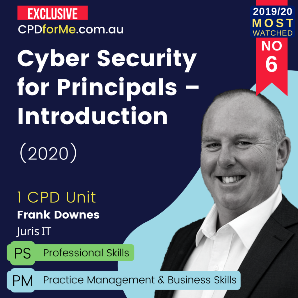 Cyber Security for Principals Introduction (2020) Online CPD