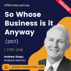 So Whose Business is it Anyway (2017) Online CPD