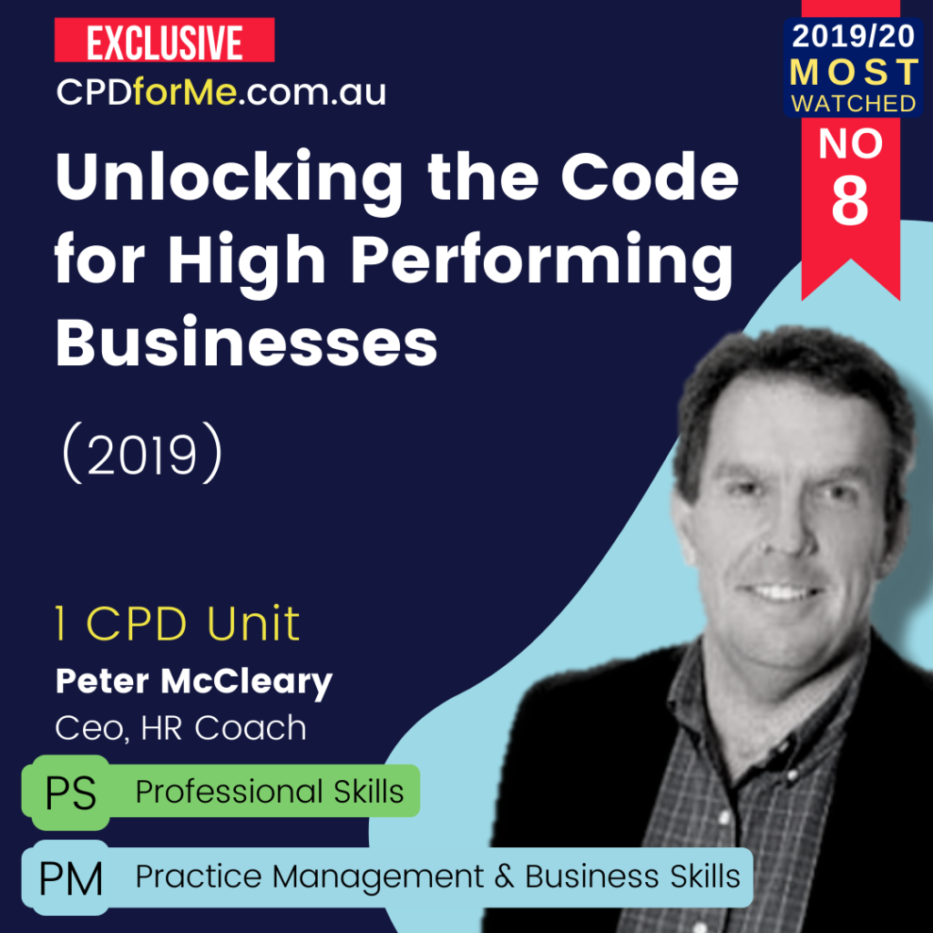 Unlocking the Code for High Performing Businesses (2019) Online CPD
