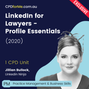 LinkedIn for Lawyers – Profile Essentials Online CPD