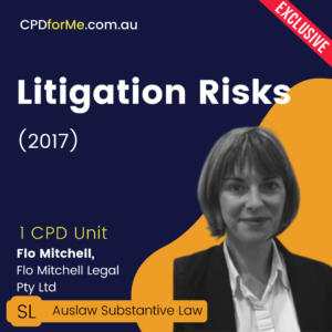 Litigation Risks (2017) Online CPD