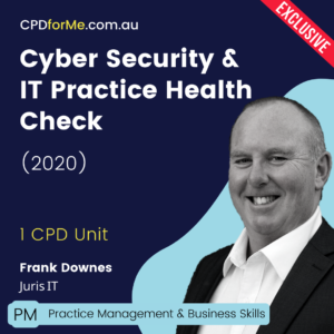 Cyber Security & IT Practice Health Check Online CPD