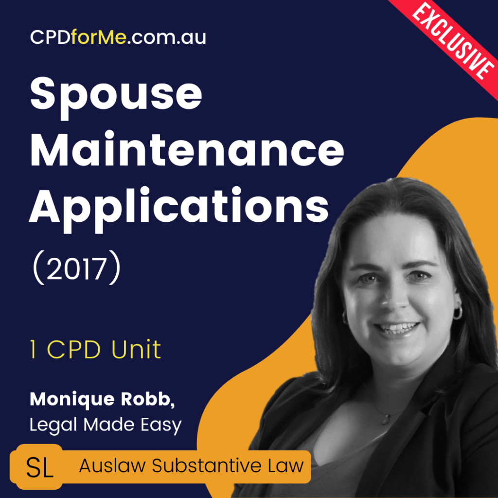 Spouse Maintenance Applications (2017) Online CPD