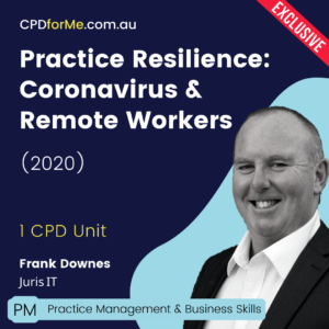 Practice Resilience: Coronavirus & Remote Working Online CPD