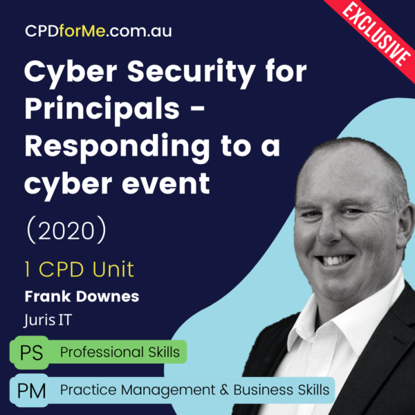 Cyber Security for Principals - Responding to a Cyber Event Online CPD