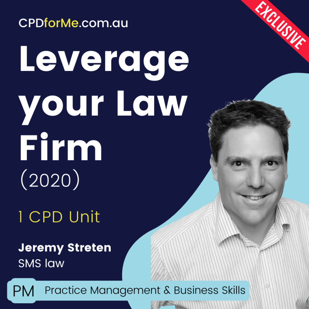 Leverage Your Law Firm (2020) Online CPD